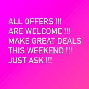 All offers welcome !! Let's make a deal weekend ♥️